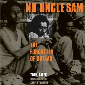 No Uncle Sam: The Forgotten of Bataan