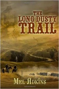 The Long Dusty Trail