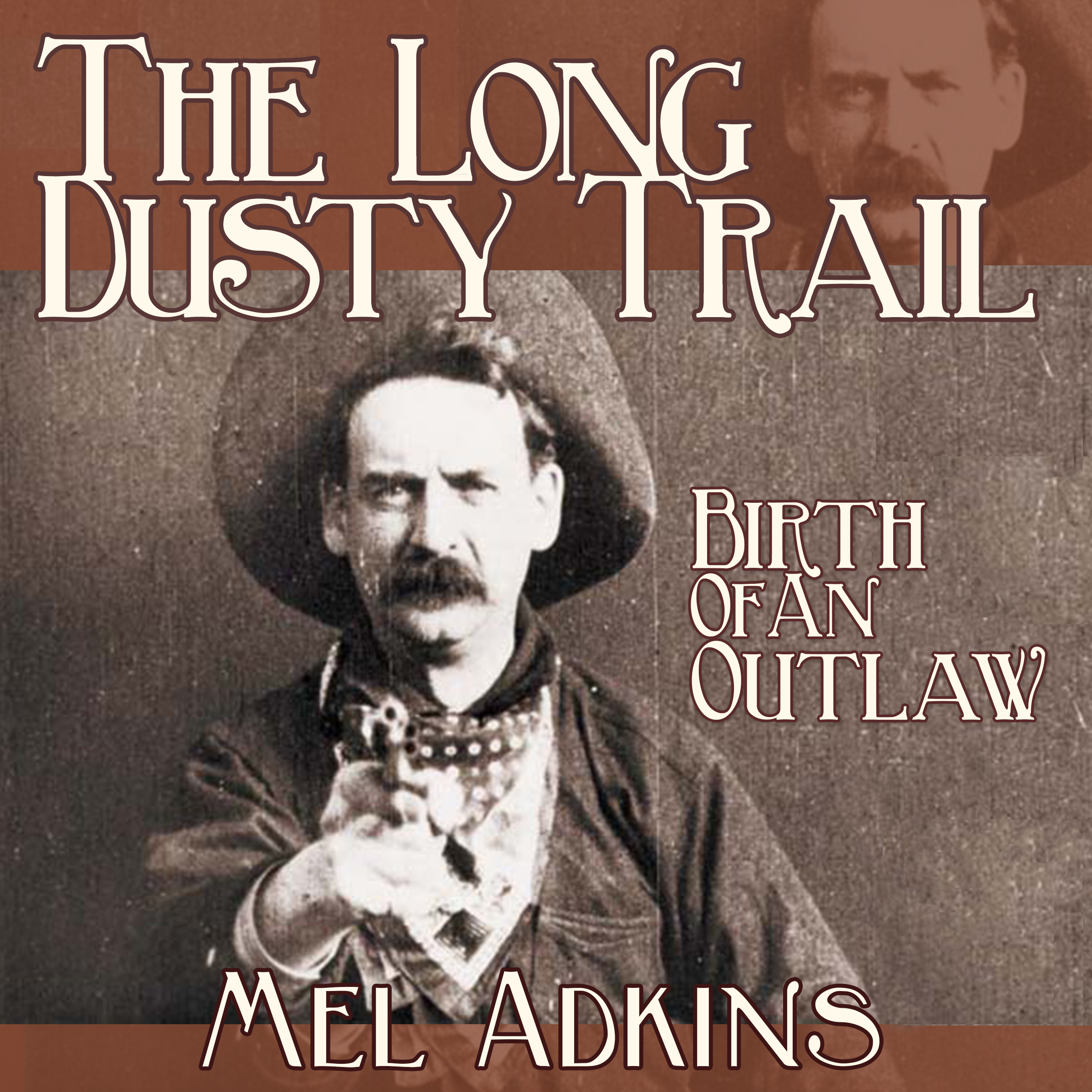 The Long Dusty Trail - Book 3